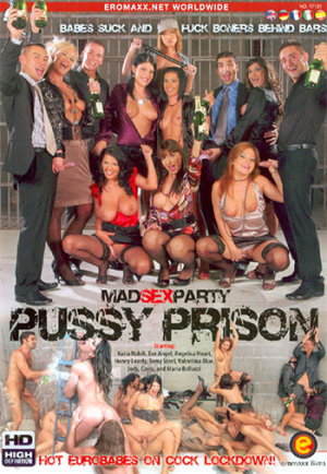 Mad Sex Party Pussy Prison Bang Com
