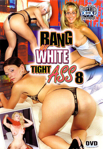 Download bang white tight ass from legend only